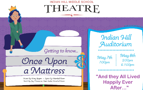 Indian Hill Middle School presents Getting to Know … 'Once Upon A Mattress'